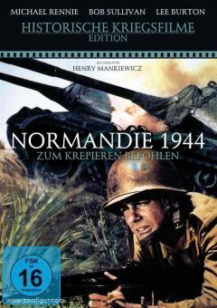 Normandie 1944. Zum Krepieren befohlen
