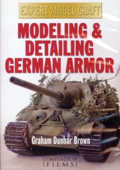 Brown, Graham D.: Modeling & Detailing German Armor