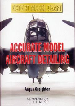 Creighton, Angus: Accurate Model Aircraft Detailing