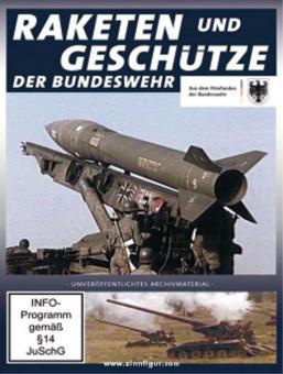 Raketen und Geschütze der Bundeswehr