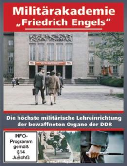 """Militärakademie """"Friedrich Engels"""" - Die höchste militärische Lehreinrichtung der bewaffneten Organe der DDR"""