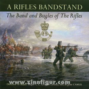A Rifles Bandstand. The Band and Bugles of The Rifles