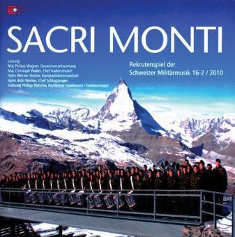 Sacri Monti. Rekrutenspiel der Schweizer Militärmusik 16-2/10. 2 CDs (Schweiz, Collection)