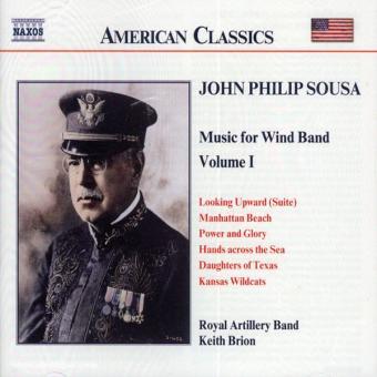 John Philip Sousa. Music for Wind Band. Teil 1 (USA)