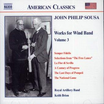John Philip Sousa. Music for Wind Band. Teil 3 (USA)