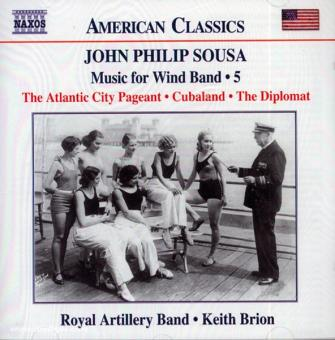 John Philip Sousa. Music for the Wind Band. Teil 5 (USA)