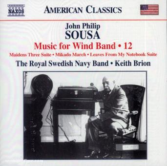John Philip Sousa. Music for Wind Band. Teil 12 (USA)