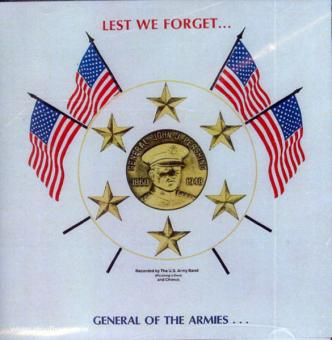 Lest We Forget. General Pershing Marches (Frankreich/USA)