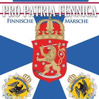 Pro Patria Fennica. Finnische Märsche