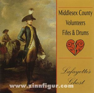 Middleesex County Volunteers Fifes & Drums: Lafayette´s Ghost