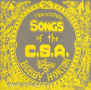 Homespun Songs of C.S.A (USA). Teil 5