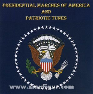 Presidential Marches of America and Patriotic Tunes (USA)