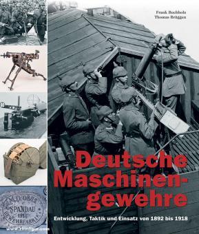 Buchholz, Frank/Brügge, Frank: Deutsche Maschinengewehre. 2 Bände
