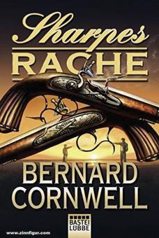 Cornwell, Bernard: Sharpes Rache. Richard Sharpe und der Frieden von 1814