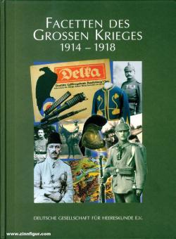 Facetten des Krieges 1914-1918. Sozialpolitische und militärhistorische Beiträge