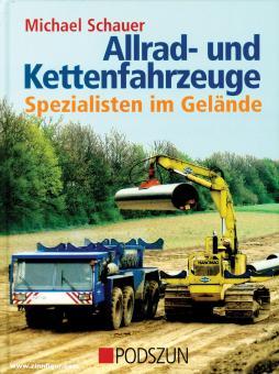 Schauer, Michael: Allrad- und Kettenfahrzeuge. Spezialisten im Gelände