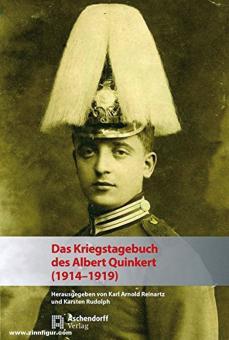 Reinartz, Karl Arnold/Rudolph, Karsten: Das Kriegstagebuch des Albert Quinkert (1914-1919)