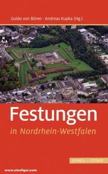 Büren, Guido von/Kupka, Andreas (Hrsg.): Festungen in Nordrhein-Westfalen