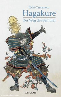 Yamamoto, Jocho: Hagakure. Der Weg des Samurai