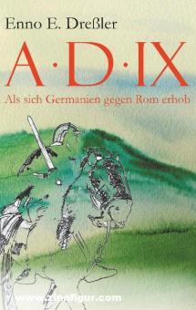 Dreßler, Enno E.: Anno Domini IX