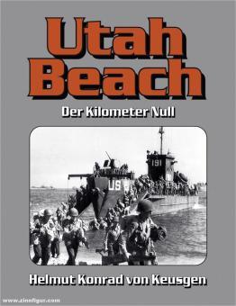 Keusgen, Helmut Konrad von: Urah Beach. Der Kilometer Null