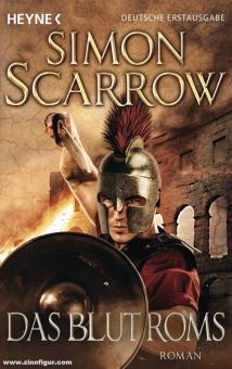 Scarrow, Simon: Das Blut Roms
