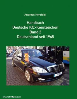 Herzfeld, Andreas: Handbuch Deutsche Kfz-Kennzeichen. Band 2: Deutschland seit 1945