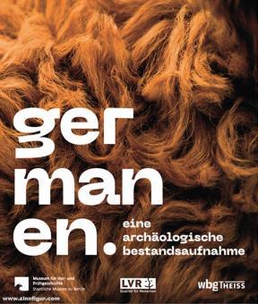 Uelsberg, Gabriele/Wemhoff, Matthias (Hrsg.): Germanen. Eine archäologische Bestandsaufnahme
