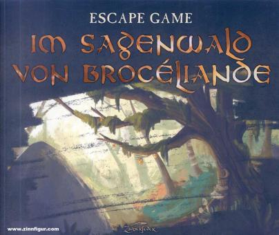 Nieudan, Éric/Briquet, Margot: Escape Game. Im Sagenwald von Brocéliande