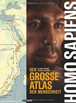 Pevani, Telmo/Zeitoun, Valéry: Homo Sapiens. Der große Atlas der Menschheit