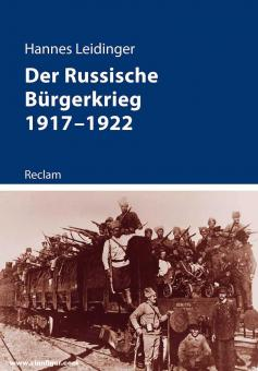 Leidinger, Hannes: Der Russische Bürgerkrieg 1917-1922