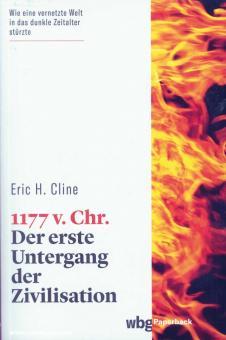Cline, Eric H.: 1177 v. Chr. Der erste Untergang der Zivilisation