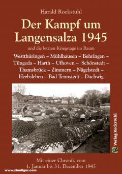Rockstuhl, Harald: Der Kampf um Langensalza 1945