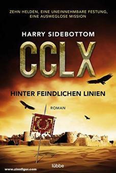 Sidebottom, Harry: CCLX. Hinter feindlichen Linien