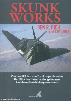 Rich, Ben R./Janos, Leo: Skunk Works. Von der U-2 zum Tarnkappenbomber. Der Blick ins Innerste des geheimen Lockheed-Entwicklungszentrums