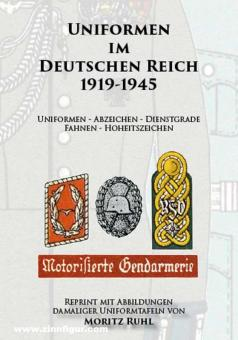 Uniformen im Deutschen Reich 1919-1945 (Moritz Ruhl)