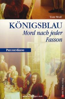 Wolf, T.: Königsblau