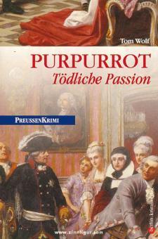Wolf, T.: Purpurrot