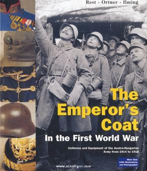 Ortner, Christian/Rest, Stefan/Ilmig, Thomas: The Emperor's Coat in the First World War