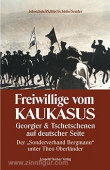 Jeloschek, A./Richter, F. u. a.: Freiwillige vom Kaukasus