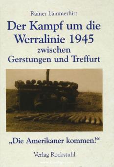 Lämmerhirt, R.: Der Kampf um die Werralinie 1945 zwischen Gerstungen und Treffurt