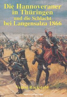 Die Hannoveraner in Thüringen und die Schlacht bei Langensalza 1866