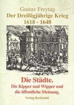 Freytag, G.: Der Dreißigjährige Krieg 1618-1648