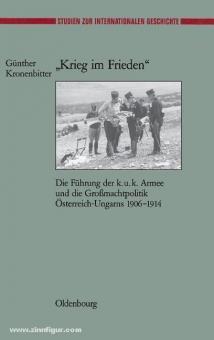 Kronenbitter, G.: Krieg im Frieden