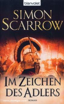 Scarrow, S.: Im Zeichen des Adlers. Roman