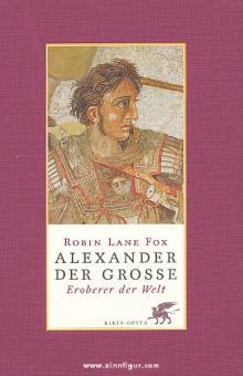 Fox, R. L.: Alexander der Große