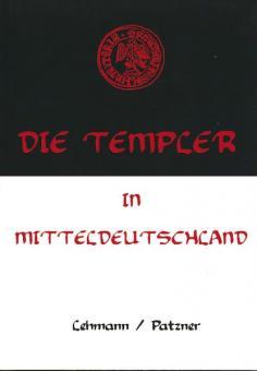 Lehmann, G./Patzner, C.: Die Templer in Mitteldeutschland