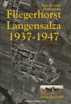 Blankenburg, H.-J.: Fliegerhorst Langensalza 1937-1947