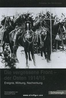 Groß, G. P. (Hrsg.): Die vergessene Front - der Osten 1914/15