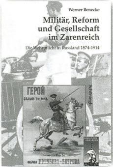 Benecke, W.: Militär, Reform und Gesellschaft im Zarenreich